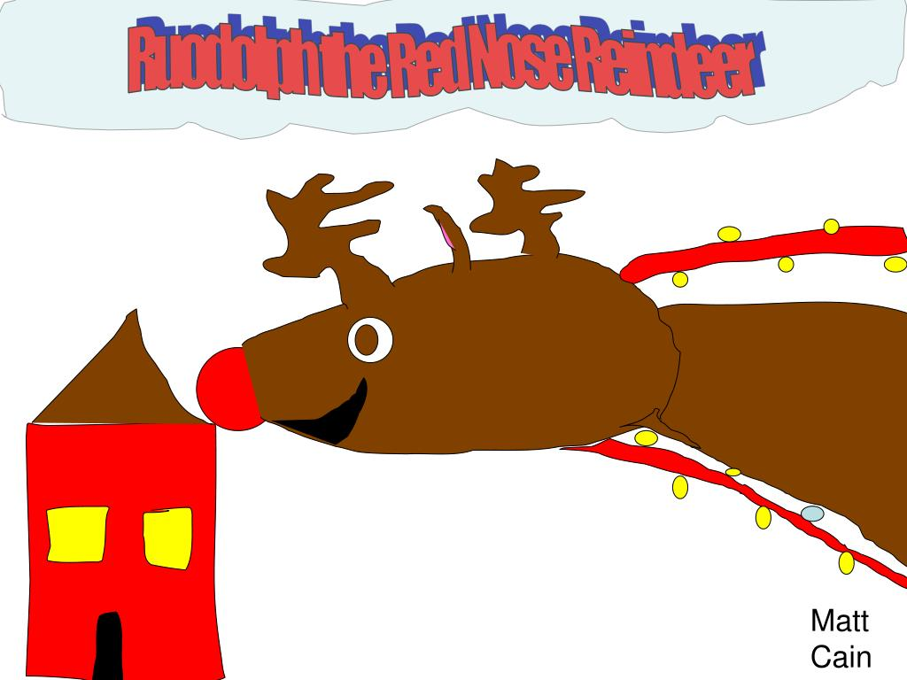 Ruodolph the Red Nose Reindeer
