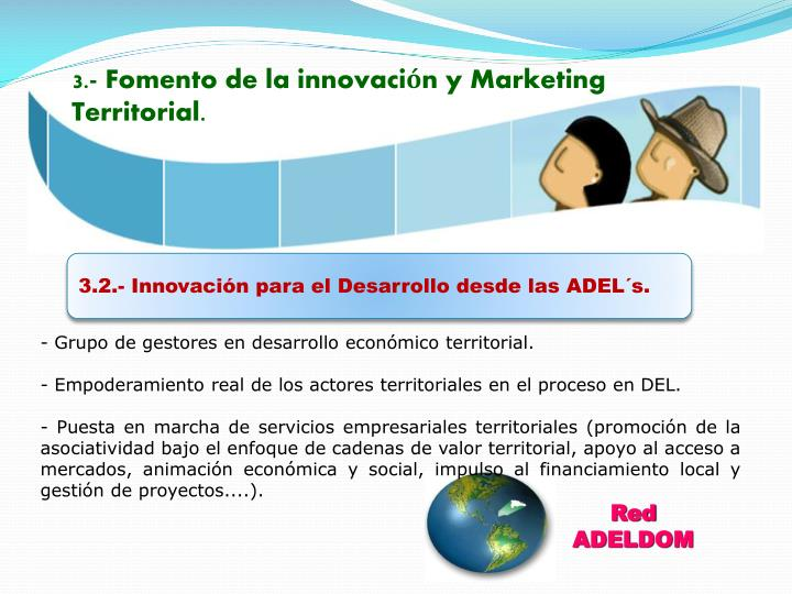 3.- Fomento de la innovación y Marketing Territorial.