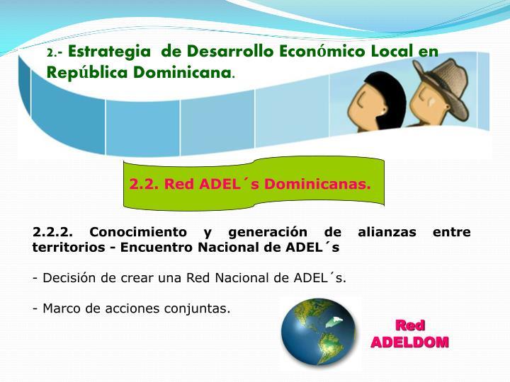 2.- Estrategia  de Desarrollo Económico Local en República Dominicana.