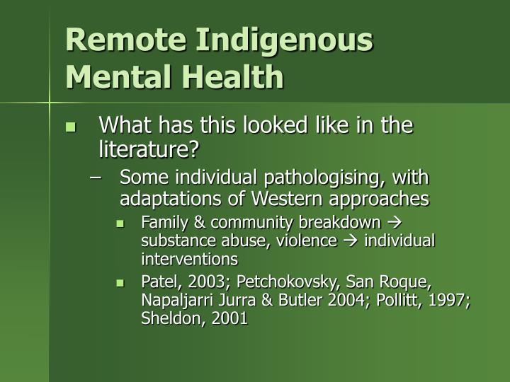 Remote Indigenous Mental Health
