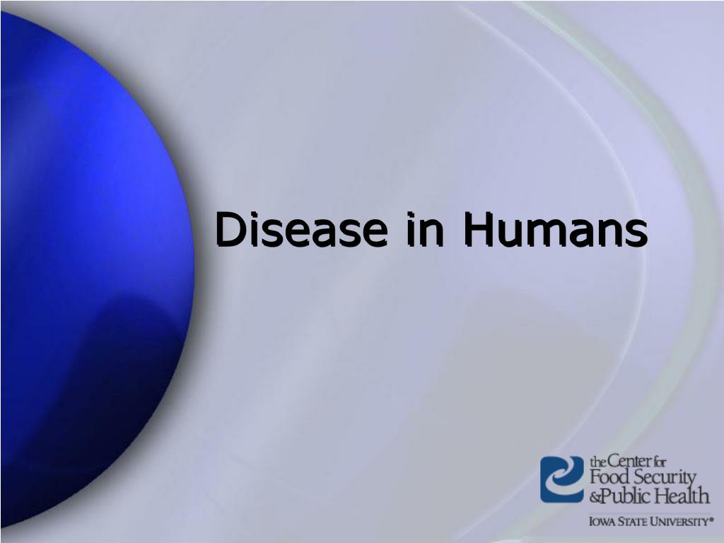 Disease in Humans