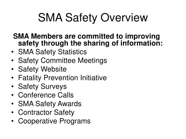 Sma safety overview