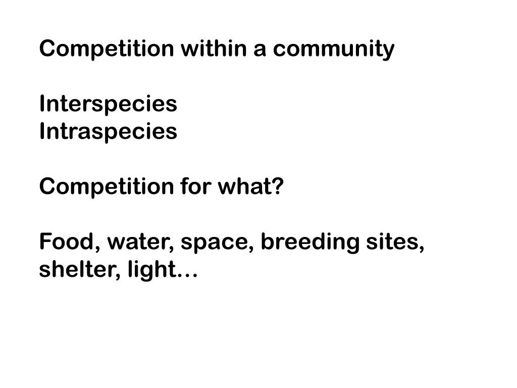 Competition within a community