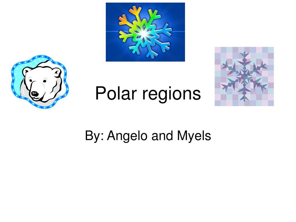 polar regions l.