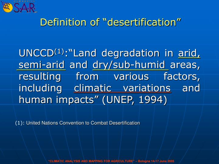 an analysis of the process of desertification Farmers in the north are taking steps to adapt to desertification and more   annual deforestation rate of about 35 percent, meaning an average.