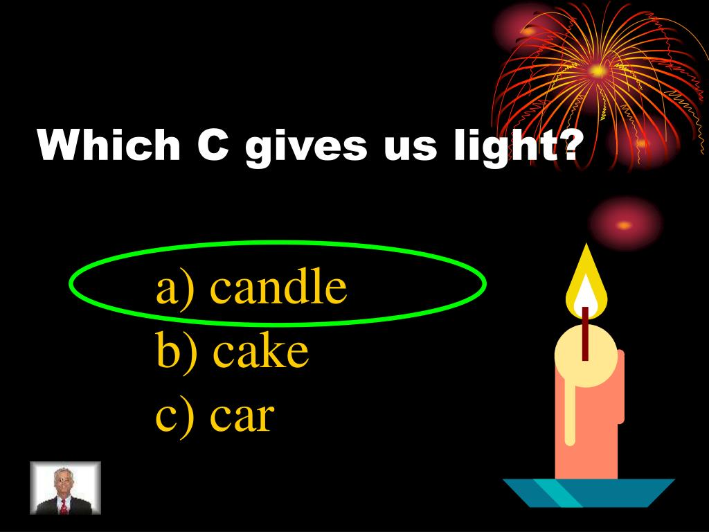 Which C gives us light?