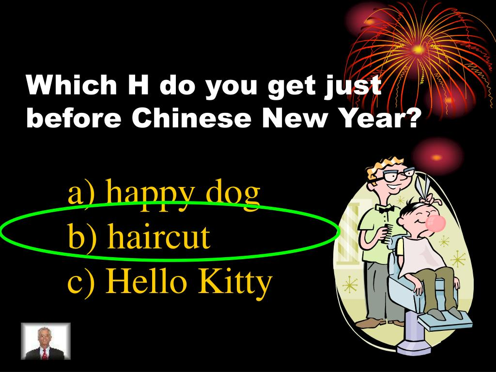 Which H do you get just before Chinese New Year?