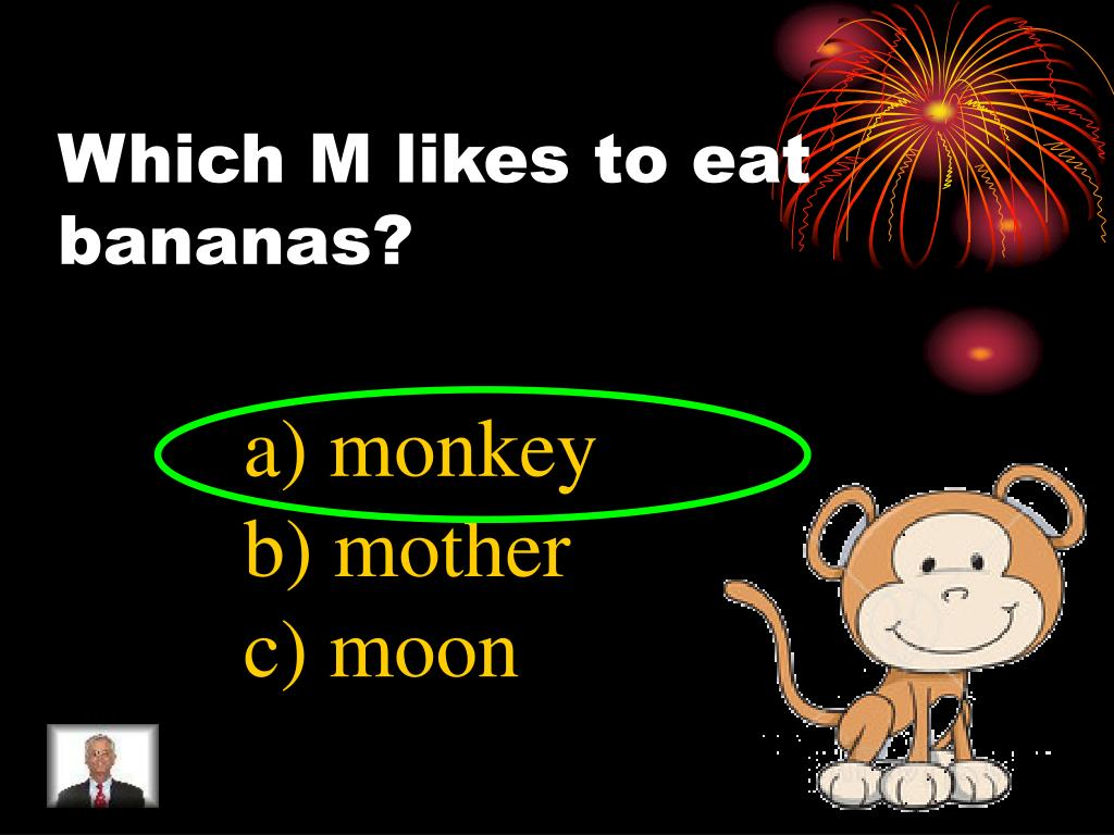 Which M likes to eat bananas?