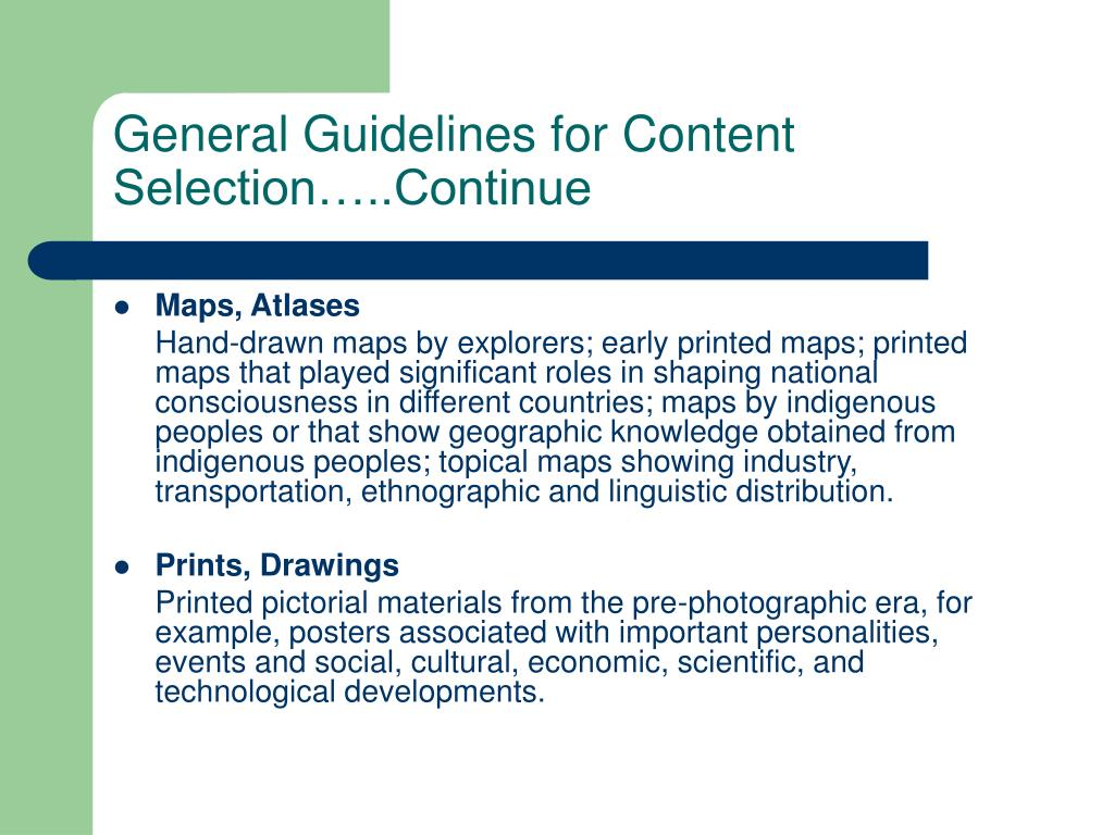 General Guidelines for Content Selection…..Continue