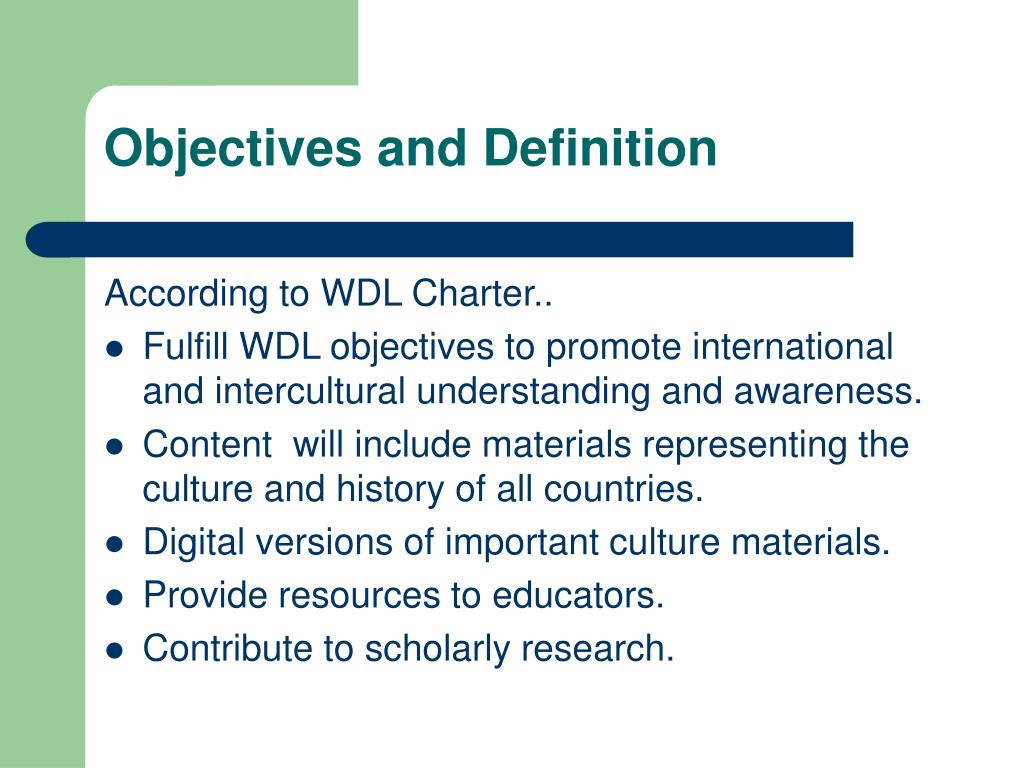 Objectives and Definition