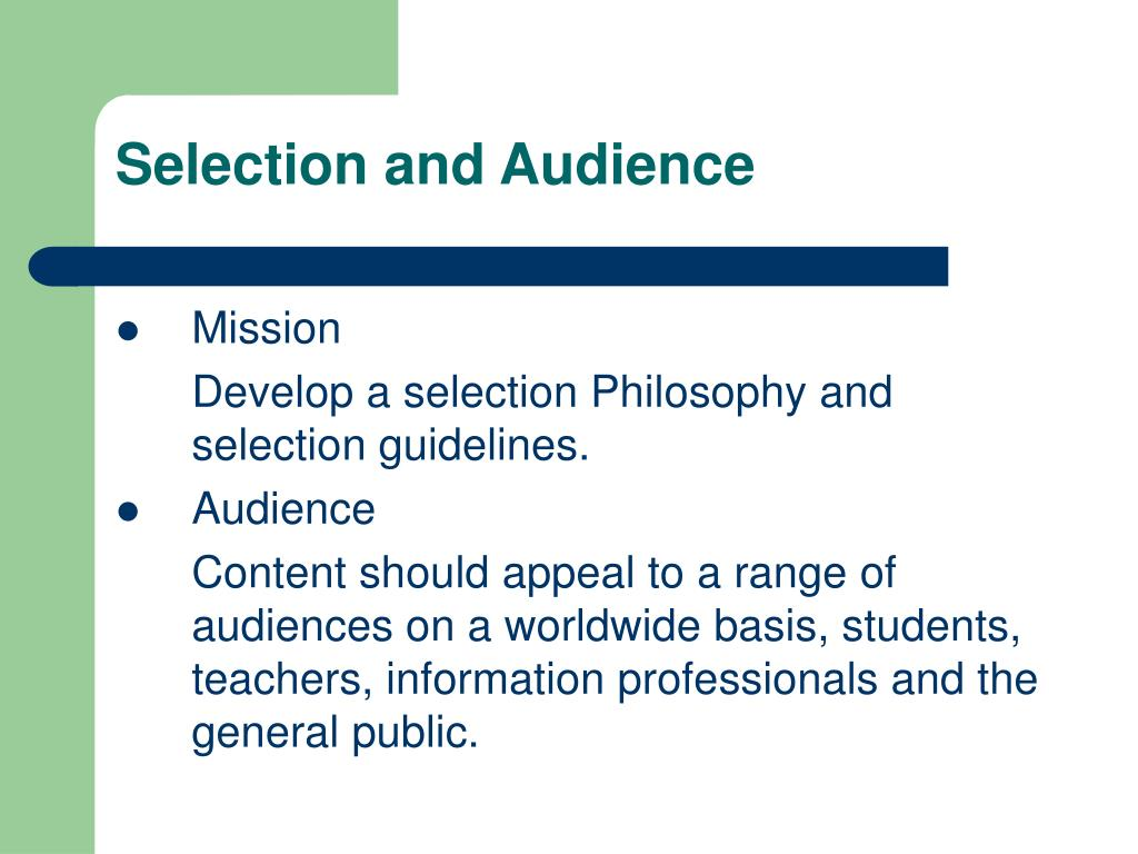 Selection and Audience