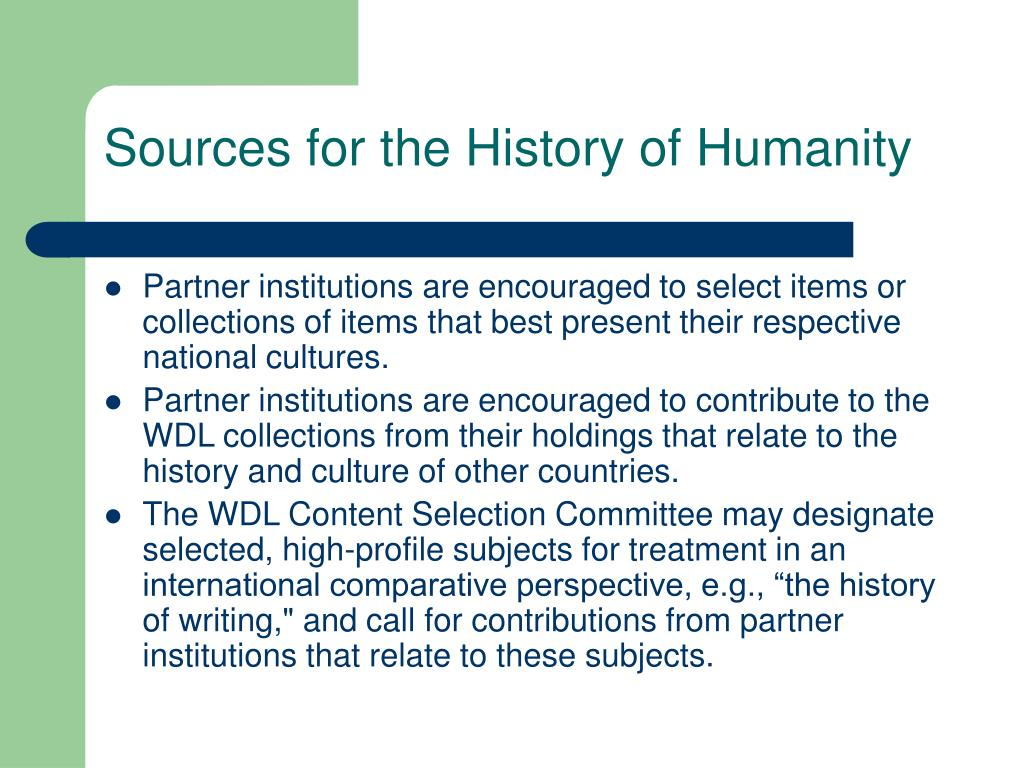 Sources for the History of Humanity