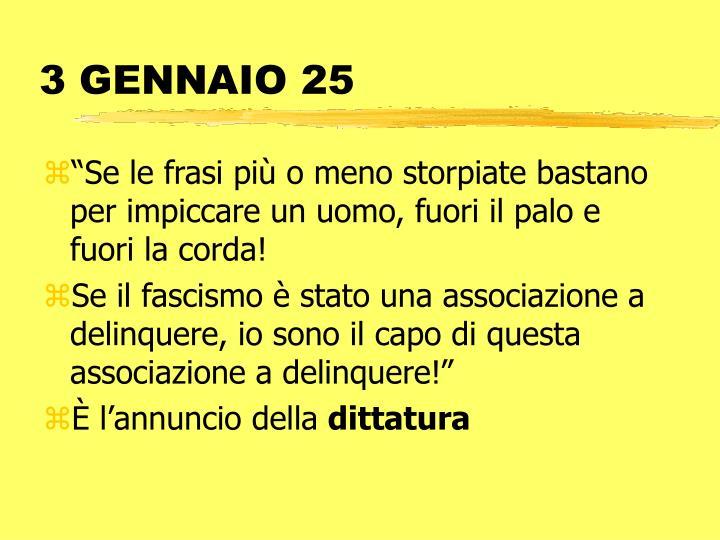 3 GENNAIO 25