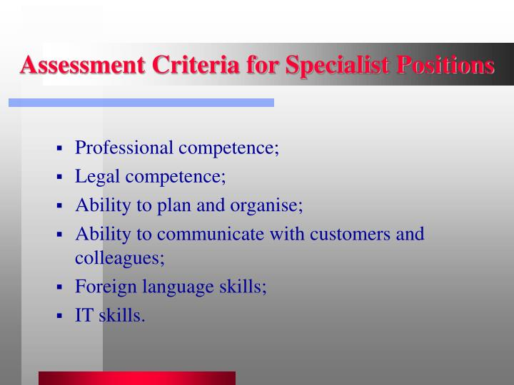 Assessment Criteria for Specialist Positions