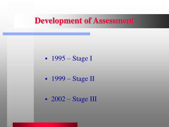 Development of Assessment