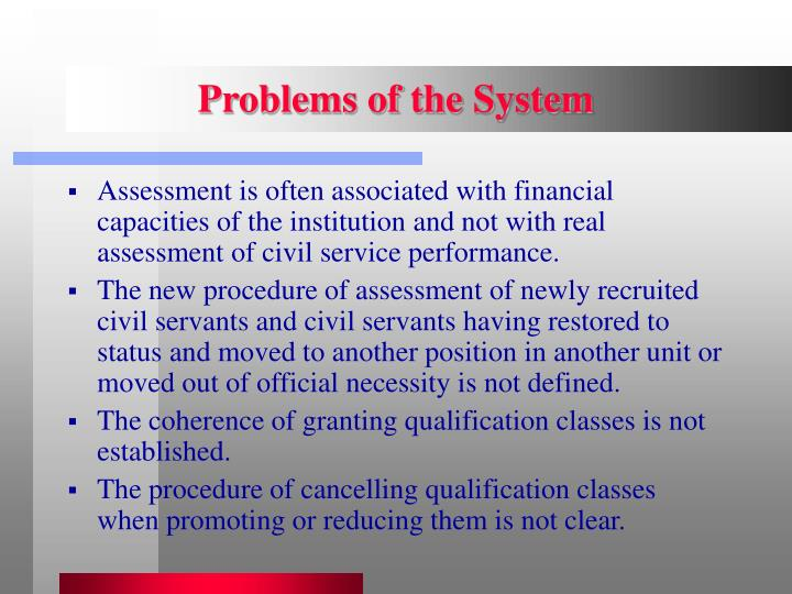 Problems of the System