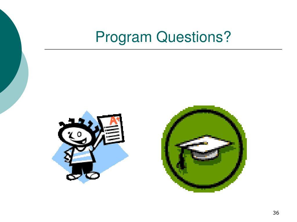 Program Questions?