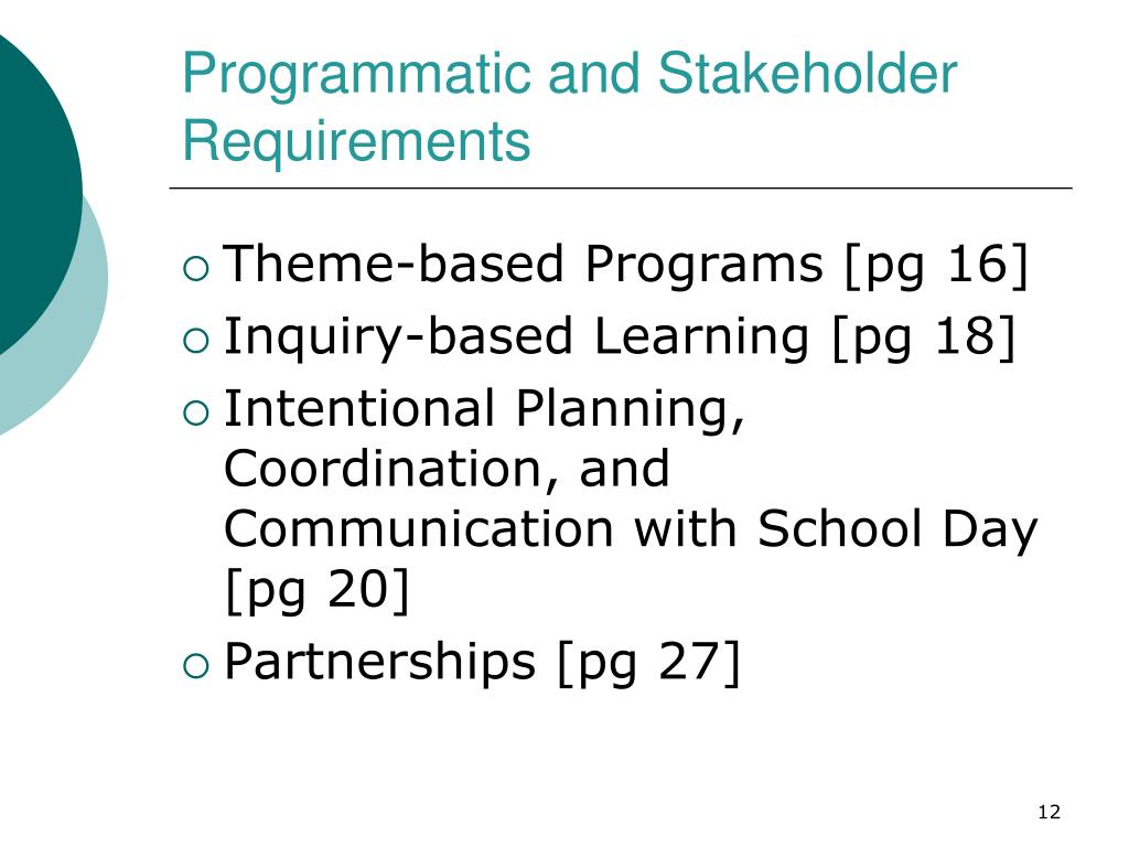 Programmatic and Stakeholder Requirements