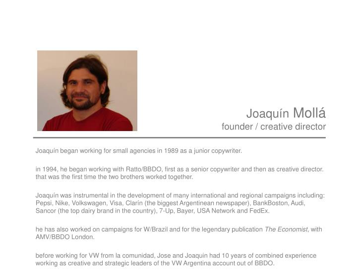 Joaqu n moll founder creative director