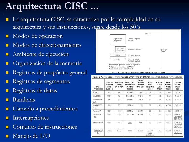 Arquitectura CISC ...