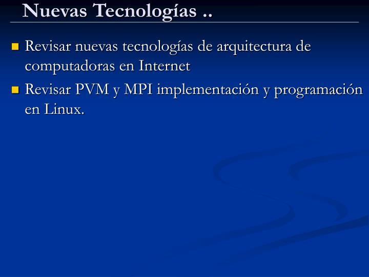 Nuevas Tecnologías ..
