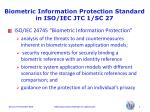 biometric information protection standard in iso iec jtc 1 sc 276