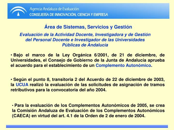Área de Sistemas, Servicios y Gestión