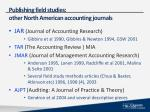 publishing field studies other north american accounting journals