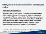validity criteria that are viewed as key in publishing field studies1