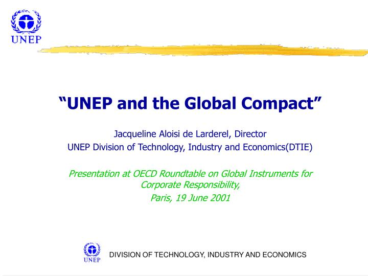 """""""UNEP and the Global Compact"""""""