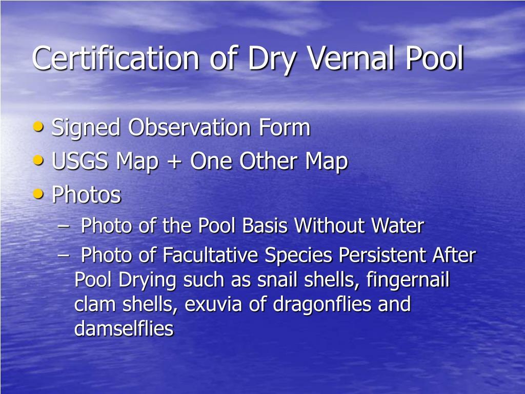 Certification of Dry Vernal Pool