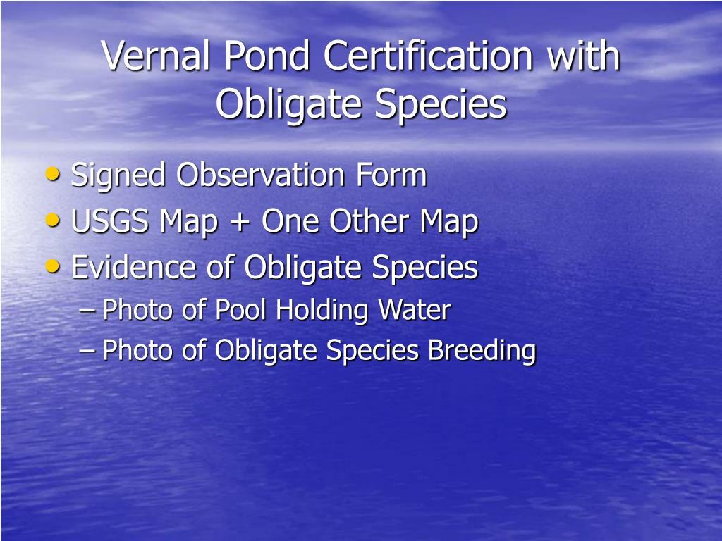 Vernal Pond Certification with Obligate Species