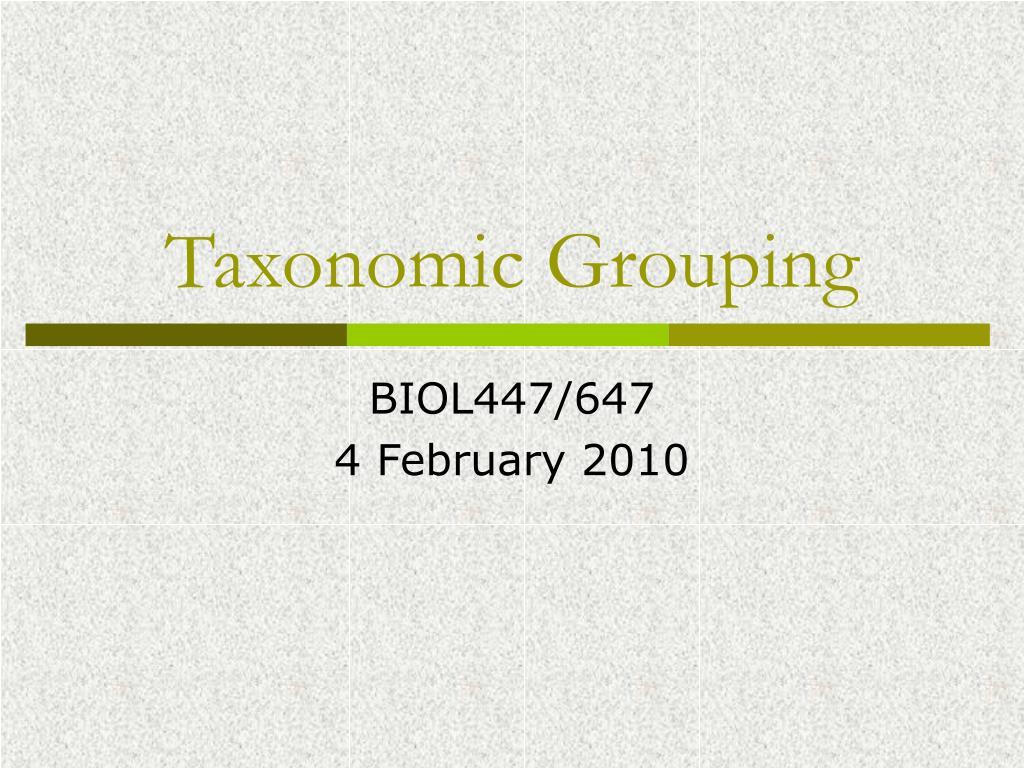 taxonomic grouping l.
