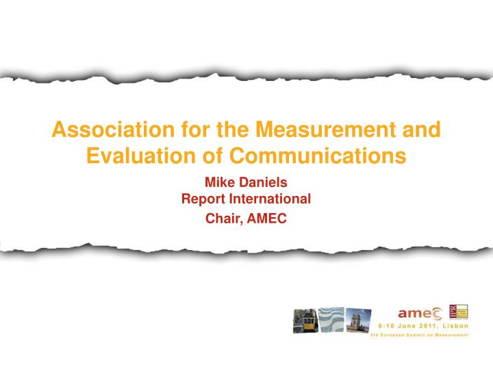 Association for the Measurement and Evaluation of Communications