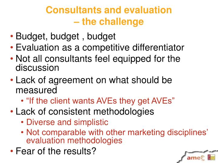 Consultants and evaluation