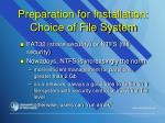 preparation for installation choice of file system