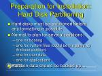 preparation for installation hard disk partitioning