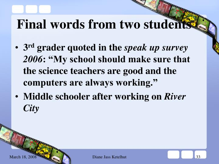 Final words from two students