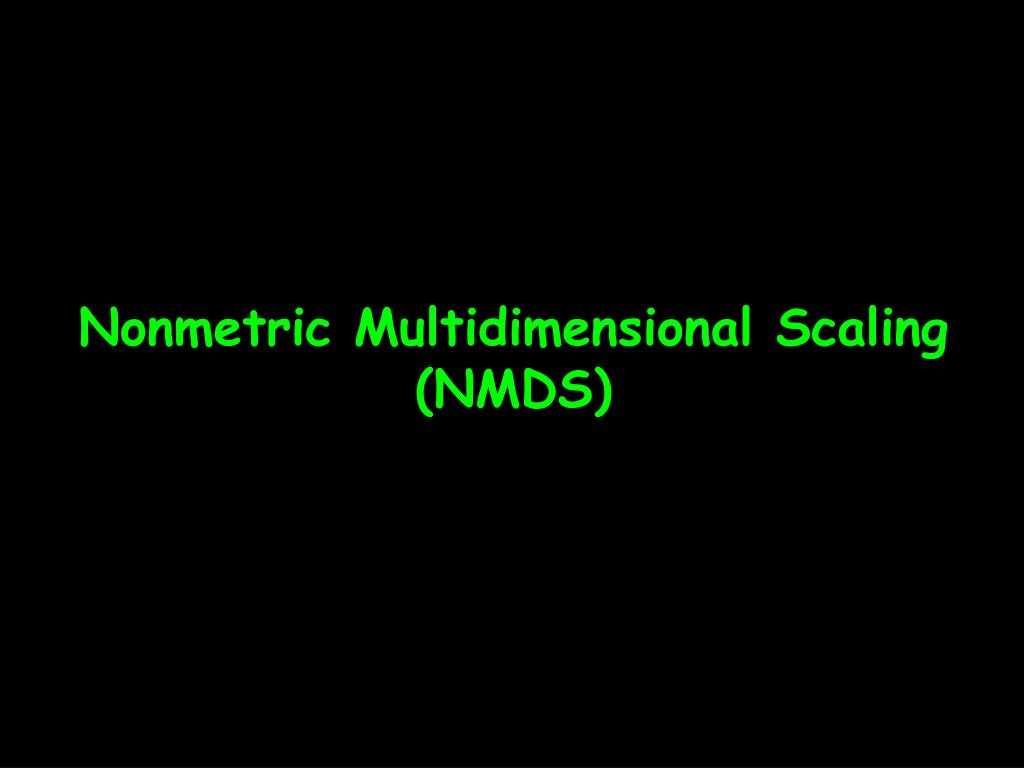 nonmetric multidimensional scaling nmds l.