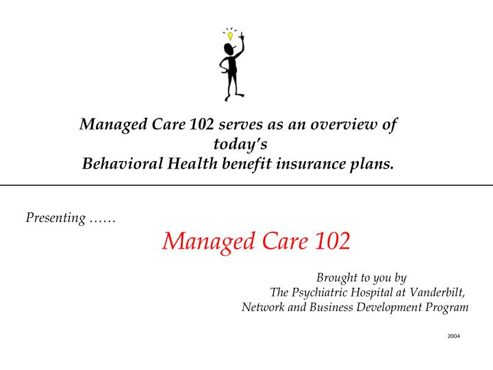Ppt lecture 12 group medical expense benefits: managed care.