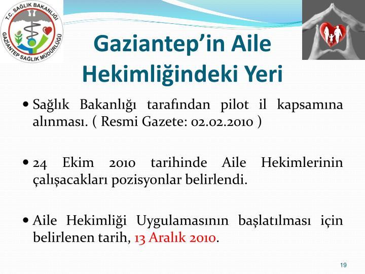 Gaziantep'in Aile Hekimliğindeki Yeri