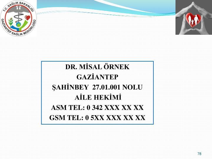 DR. MİSAL ÖRNEK