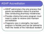 ashp accreditation