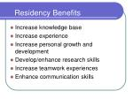 residency benefits