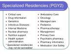 specialized residencies pgy2