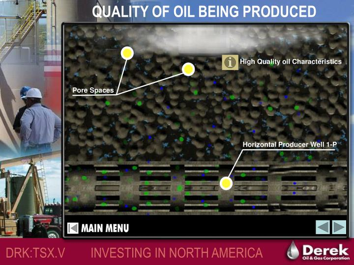 QUALITY OF OIL BEING PRODUCED