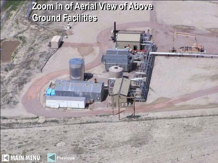 Zoom in of Aerial View of Above Ground Facilities