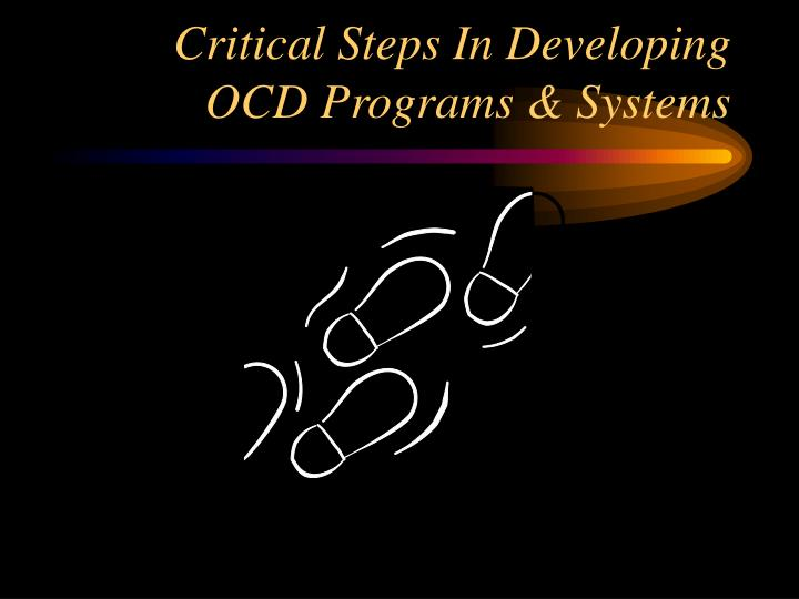 Critical Steps In Developing