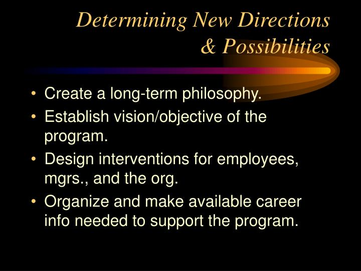 Determining New Directions