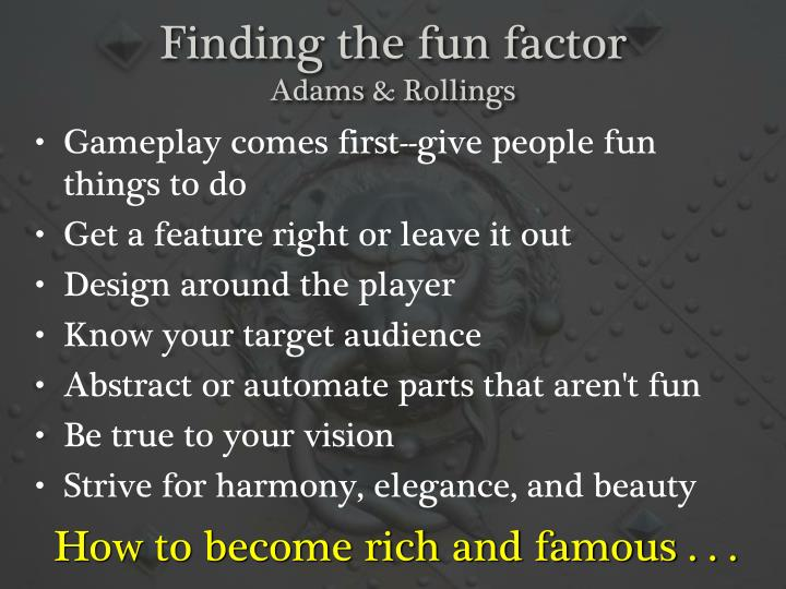Finding the fun factor
